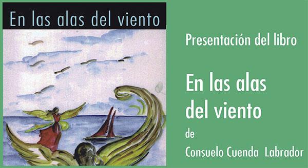 """""""En las alas del viento"""" es el tercer libro que se suma al bagaje poético de Consuelo hasta la fecha"""