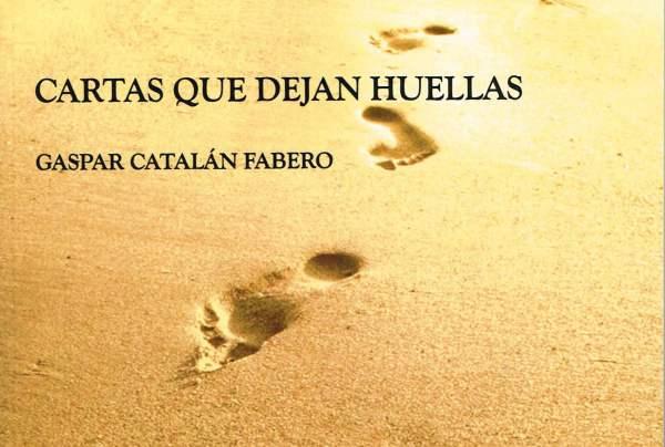 Cartas que dejan huellas, de Gaspar Catalán.