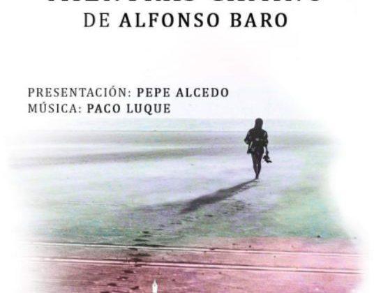 """""""Mientras Camino"""" de Alfonso Baro."""