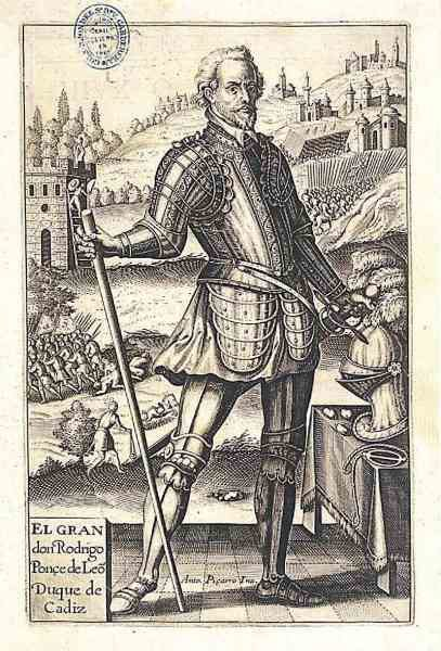 Rodrigo Ponce de León. Marqués de Cádiz y Conde de Arcos.