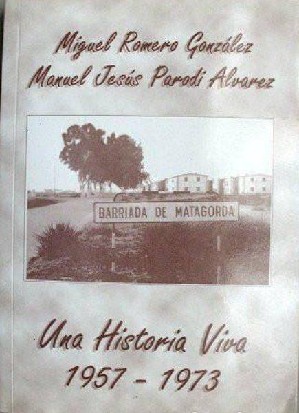 Libro sobre la Barriada de Matagorda, de Manuel J. Parodi y Miguel Romero.